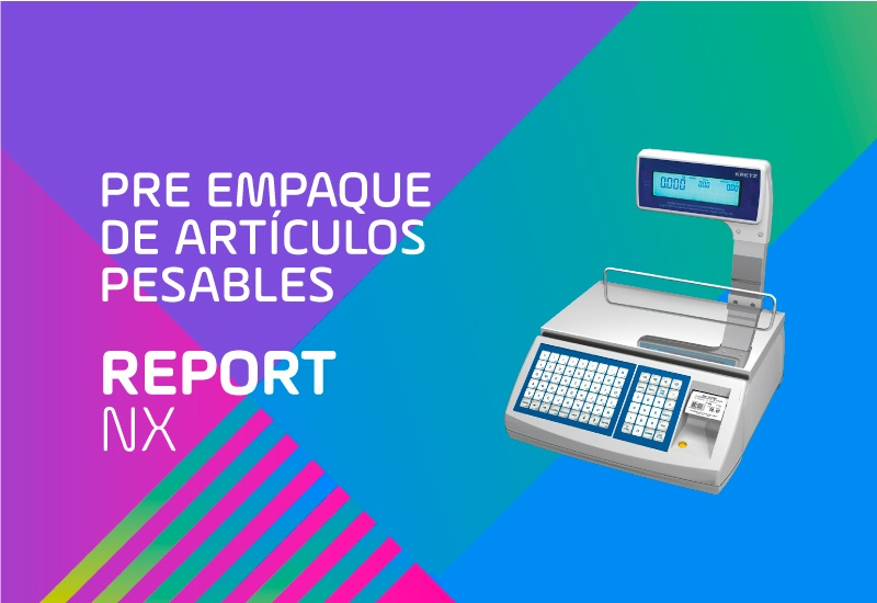 Report NX LCD - Preempaque de productos pesables